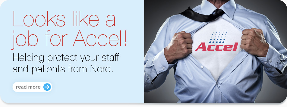 Accel Disinfectants Protects Your Staff and Patients from Norovirus