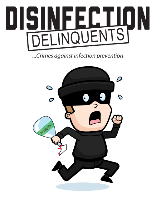 Disinfection Delinquents
